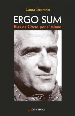 Ergo sum: Blas de Otero por...