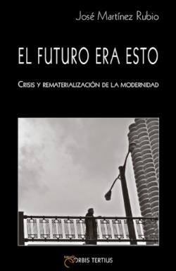 El futuro era esto: crisis...
